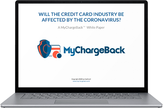 "Iconic silver opened laptop, with a white screen showing the MyChargeBack logo and title: ""Will the credit card industry be affected by the coronavirus"""